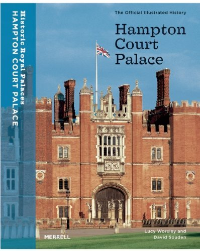 Garden Hampton Court Palace - Hampton Court Palace: The Official Illustrated History (Architecture New Titles) by Lucy Worsley (2005-06-01)