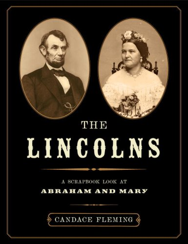 Download The Lincolns: A Scrapbook Look at Abraham and Mary ebook