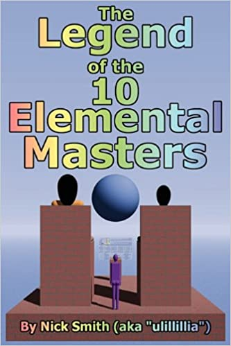 The Legend of the 10 Elemental Masters, Smith, Nick
