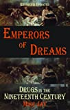 Emperors of Dreams: 2nd Edition 2011, Mike Jay, 1907650180