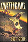 EarthCore, Scott Sigler, 1896944329