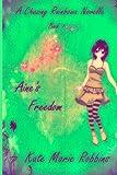 Aine's Freedom, Kate Robbins, 149294453X