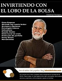 De La Bolsa (Spanish Edition) eBook: Lobo De La Bolsa: Kindle Store