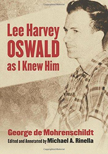 Lee Harvey Oswald as I Knew - De Mohrenschildt George