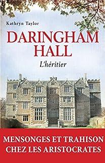 Daringham Hall 01 : L'héritier, Taylor, Kathryn