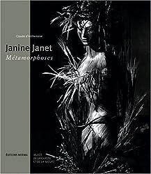Janine Janet : Métamorphoses