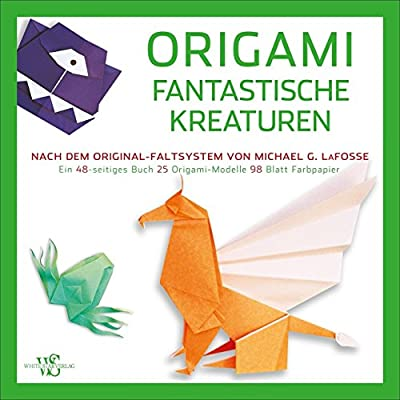 Origami Für Kinder Fantastische Kreaturen 25 Anleitungen Zum