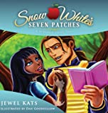 Snow White's Seven Patches: A Vitiligo Fairy Tale (Fairy Ability Tales)