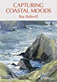 Capturing Coastal Moods - Ray Balkwill