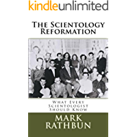 The Scientology Reformation: What Every Scientologist Should Know