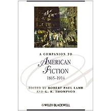 A Companion to American Fiction, 1865 - 1914