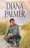 Any Man of Mine: An Anthology by  Diana Palmer in stock, buy online here