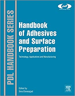 Handbook of Adhesives and Surface Preparation: Technology