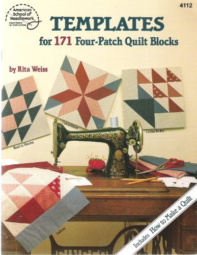 Templates for 171 Four-Patch Quilt - Quilt Patch 4