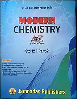 Buy Modern Chemisry A to Z Std 12 Part - 2 (English) C  Jamnadas