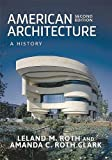 img - for American Architecture: A History book / textbook / text book