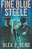 Fine Blue Steele (Daggers & Steele) (Volume 4)
