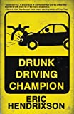 Drunk Driving Champion