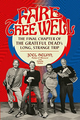 Fare Thee Well: The Final Chapter of the Grateful Dead's Long, Strange Trip - Finale Music Book