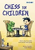 Chess For Children:  How To Play The World's Most Popular Board Game-Murray Chandler Helen Milligan