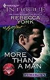 More Than a Man, Rebecca York, 0373889240