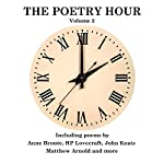 The Poetry Hour, Volume 2: Time for the Soul | Anne Bronte,HP Lovecraft,John Keats