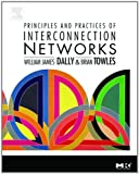 img - for Principles and Practices of Interconnection Networks (The Morgan Kaufmann Series in Computer Architecture and Design) book / textbook / text book