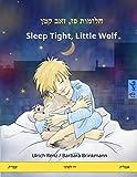 Sleep Tight, Little Wolf. Bilingual children's book, Hebrew (Ivrit) – English