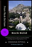 img - for From Rock Bottom to Rock Solid: The Stressed Out Person's Guide to Conquering Challenges, Controlling Chaos & Finding Happiness in it ALL! (REAL Living) (Volume 1) book / textbook / text book