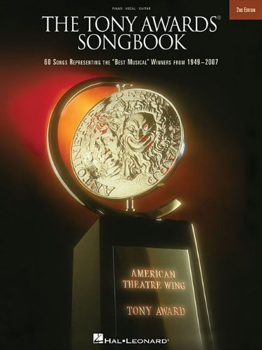 The Tony Awards Songbook: 60 Songs Representing the