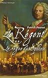 Le régent, Tome 2 : Le règne du Sphinx par Pesnot