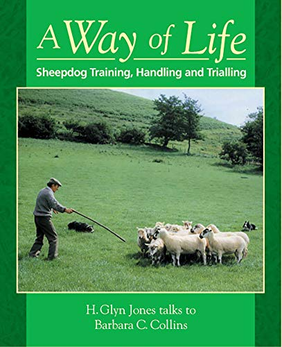 - A Way of Life: Sheepdog Training, Handling and Trialling