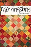 Morningshine, Karen Gass, 0615809316