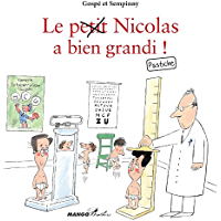 Le petit Nicolas a bien grandi ! Pastiche (Mango Brothers) (French Edition)