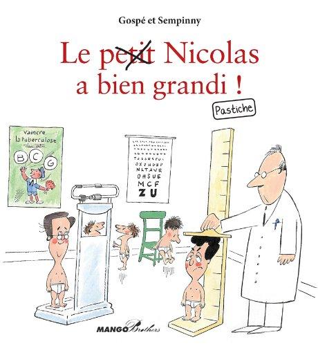 Le petit Nicolas a bien grandi ! Pastiche (Mango Brothers) (French - La Grande Petite