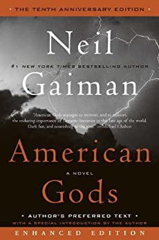 American Gods: The Tenth Anniversary Edition (Enhanced Edition): A Novel by [Gaiman, Neil]
