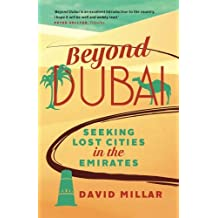 Beyond Dubai: Seeking Lost Cities in the Emirates