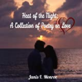 Heat of the Night: A Collection of Poetry on Love