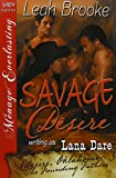 Savage Desire [Desire, Oklahoma: The Founding Fathers 3] (Siren Publishing Menage Everlasting)