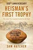 Heisman's First Trophy is a sports novel based on a historically significant football game played 100 years ago in which tiny Cumberland University, led by a bunch of Kappa Sig fraternity brothers, squared off in Atlanta against a Geor...