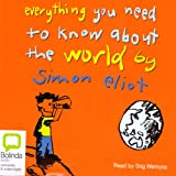 Everything You Need to Know About the World (Unabridged)