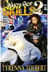 Who's Got Skills 2 Kindle Edition