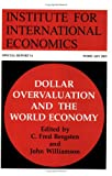 Dollar Overvaluation and the World Economy, Institute for International Economics (U. S.), 0881323519