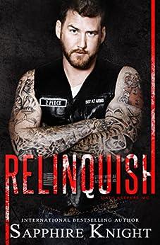 Relinquish (Russkaya Mafiya Book 3) by [Knight, Sapphire]
