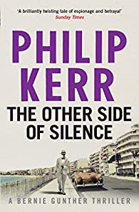 The other side of silence par Philip Kerr