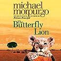 The Butterfly Lion Hörbuch von Michael Morpurgo, Christian Birmingham - illustrator Gesprochen von: uncredited