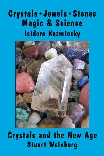 Crystals, Jewels, Stones: Magic & Science ebook