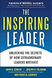 img - for The Inspiring Leader: Unlocking the Secrets of How Extraordinary Leaders Motivate (Business Books) book / textbook / text book