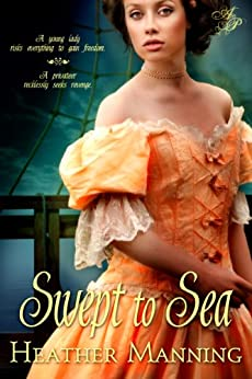 Swept to Sea (Ladies of the Caribbean Book 1) by [Manning, Heather]