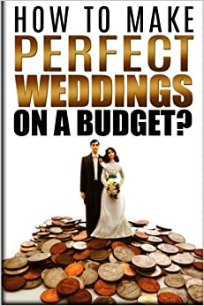 Wedding Party Gift Etiquette Uk : Weddings On A Budget: Etiquette, Speeches, Ceremony Location Party ...